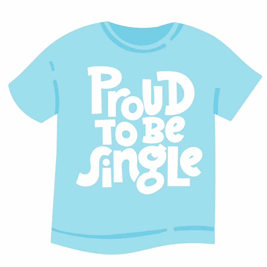 valentines day shirt - proud to be single